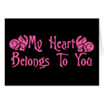 My Heart Belongs To You Cards