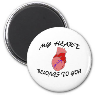 My Heart Belongs To You Magnets