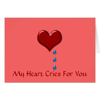 My Heart Cries Valentine Day Card