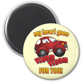 My Heart Goes Vroom Vroom For You! Magnet