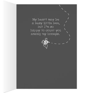 My heart is a busy little bee. card