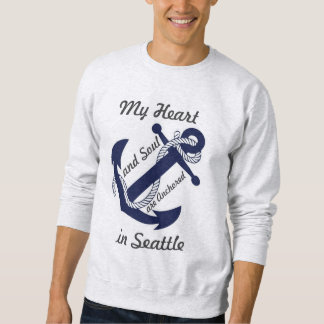 My heart is anchored in Seattle Pullover Sweatshirt