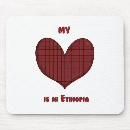 My Heart is in Ethiopia Mouse Pad