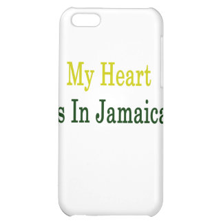 My Heart Is In Jamaica iPhone 5C Covers