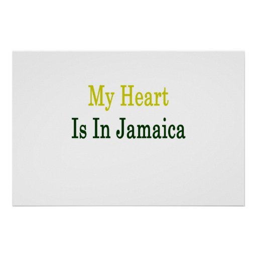 My Heart Is In Jamaica Print