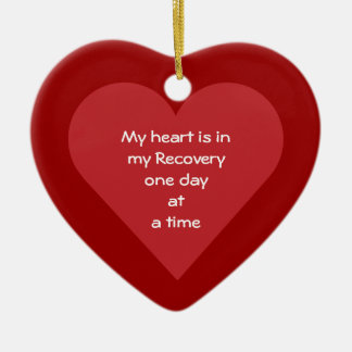 My Heart Is In My Recovery ODAAT Sobriety Date Ceramic Heart Decoration