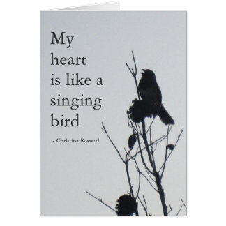 My heart is like a singing bird card