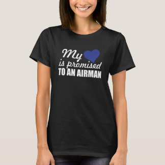 My Heart is Promised to a Airman Graphic Military T-Shirt