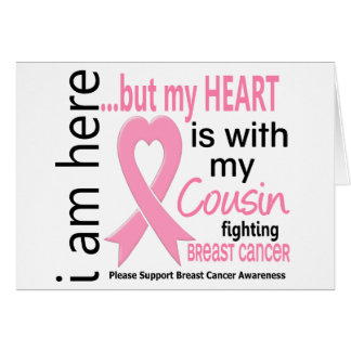 My Heart Is With My Cousin Breast Cancer Cards