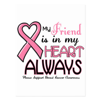 My Heart Is With My Friend BREAST CANCER Post Card