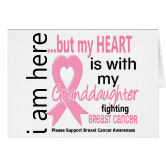 My Heart Is With My Granddaughter Breast Cancer Greeting Card
