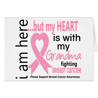 My Heart Is With My Grandma Breast Cancer Greeting Card