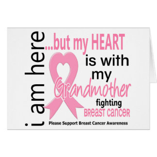 My Heart Is With My Grandmother Breast Cancer Greeting Card