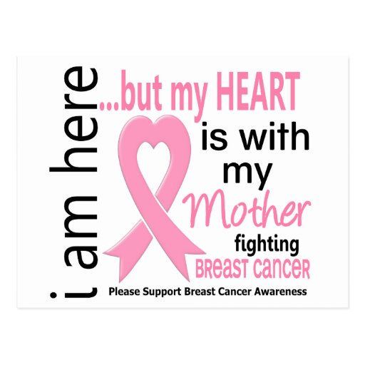 My Heart Is With My Mother Breast Cancer Postcards