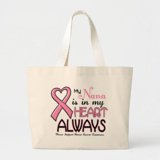 My Heart Is With My Nana BREAST CANCER Tote Bag
