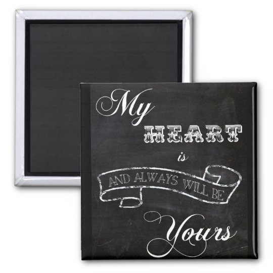 My Heart is Yours Square Magnet