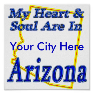 My Heart & Soul Are In Arizona Poster
