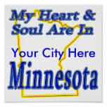 My Heart & Soul Are In Minnesota Posters