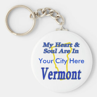 My Heart & Soul Are In Vermont Key Ring