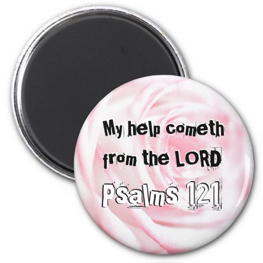 My help cometh from the LORD Magnet