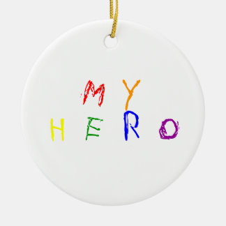 My Hero Christmas Ornament