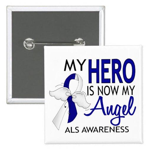 My Hero Is My Angel ALS Pins