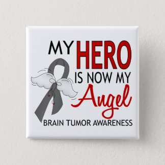 My Hero Is My Angel Brain Tumor 15 Cm Square Badge