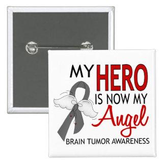 My Hero Is My Angel Brain Tumor 15 Cm Square Badge