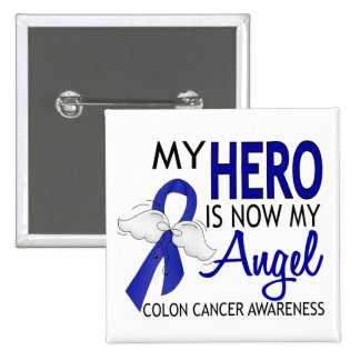 My Hero Is My Angel Colon Cancer 15 Cm Square Badge