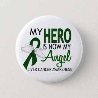 My Hero Is My Angel Liver Cancer 6 Cm Round Badge