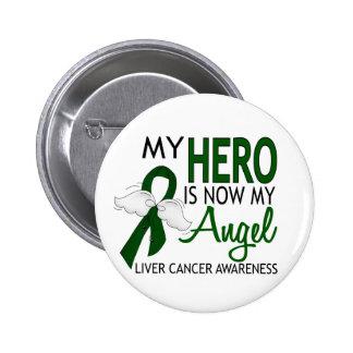 My Hero Is My Angel Liver Cancer 6 Cm Round Badge