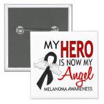 My Hero Is My Angel Melanoma Pin
