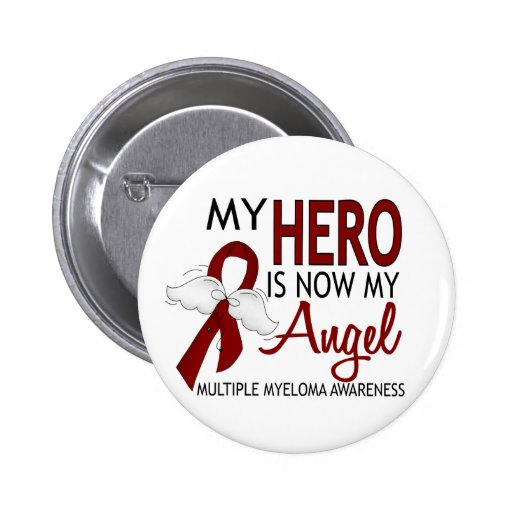 My Hero Is My Angel Multiple Myeloma Buttons