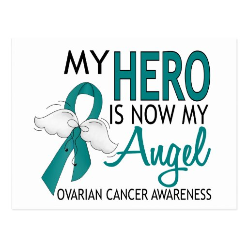 My Hero Is My Angel Ovarian Cancer Post Card