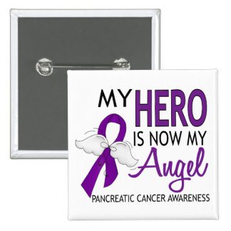 My Hero Is My Angel Pancreatic Cancer 15 Cm Square Badge
