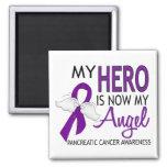 My Hero Is My Angel Pancreatic Cancer Magnet
