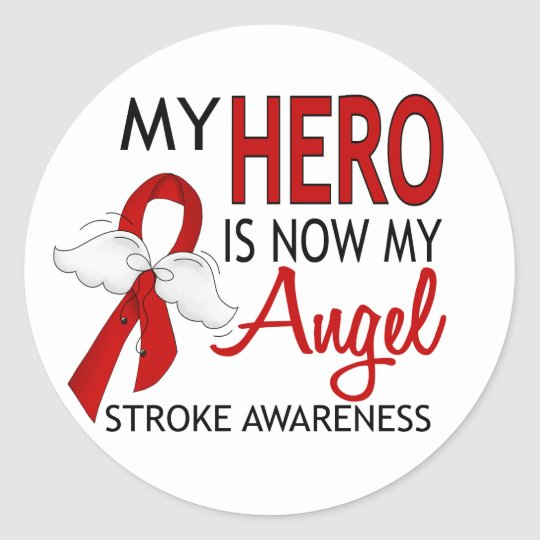 My Hero Is My Angel Stroke Classic Round Sticker