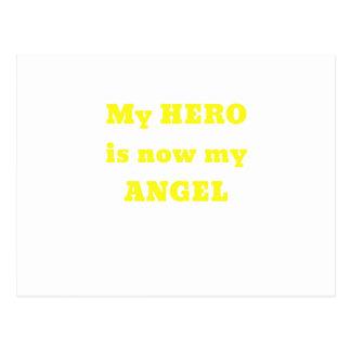 My Hero is now my Angel Postcard