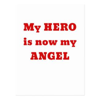 My Hero is now my Angel Post Card