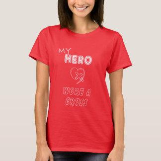 My Hero Wore a Cross T-shirts Christian Women
