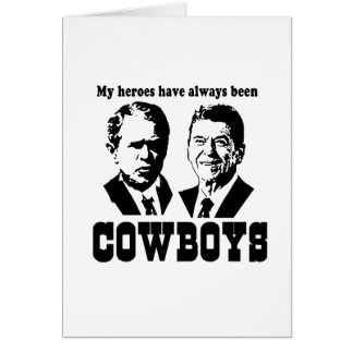 My heroes have always been cowboys greeting cards