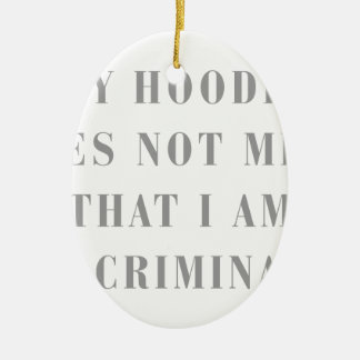 My-Hoodie-does-not-BOD-GRAY.png Christmas Ornament