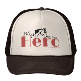 My Horse Is My Hero Cap