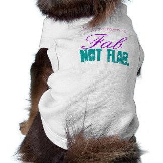 My Human is Fab not Flab Sleeveless Dog Shirt