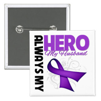 My Husband Always My Hero - Purple Ribbon 15 Cm Square Badge