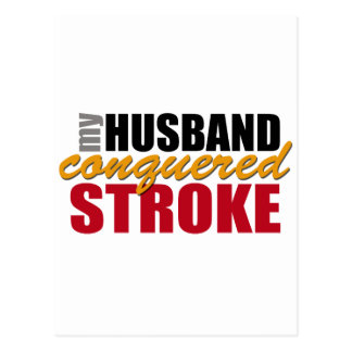 My Husband Conquered Stroke Postcard