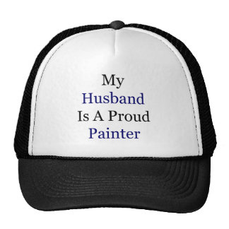 My Husband Is A Proud Painter Mesh Hats