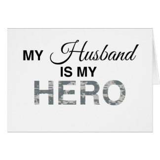 My Husband is my Hero Digital Camouflage Greeting Card
