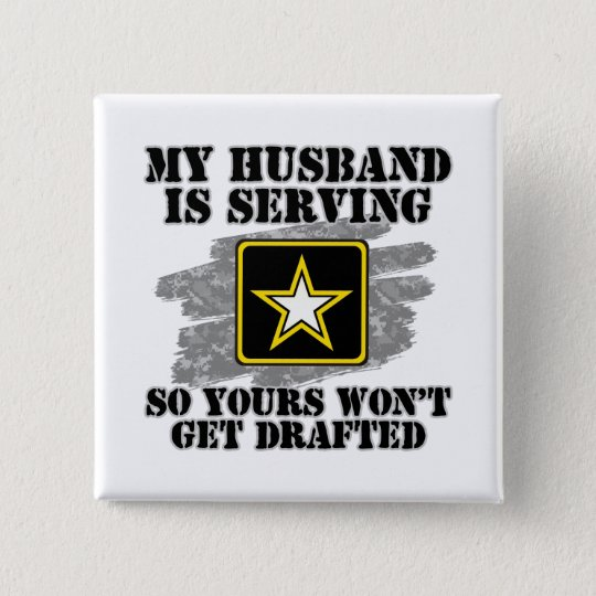 My Husband is Serving 15 Cm Square Badge