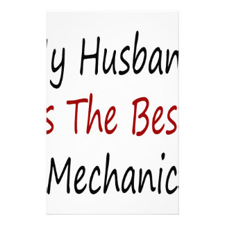 My Husband Is The Best Mechanic Custom Stationery